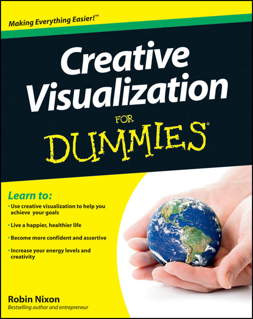 Creative Visualization For Dummies, Robin Nixon