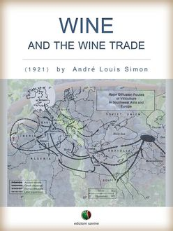 Wine and the Wine Trade, André Louis Simon
