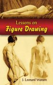Lessons on Figure Drawing, J Leonard Watson