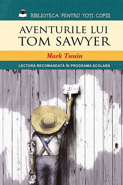 Aventurile lui Tom Sawyer, Mark Twain