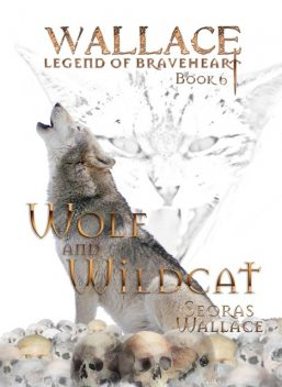 Wolf and Wildcat, Seoras Wallace