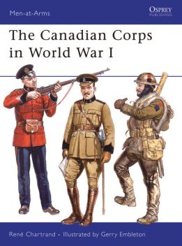 The Canadian Corps in World War I, René Chartrand