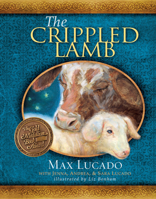 The Crippled Lamb, Max Lucado