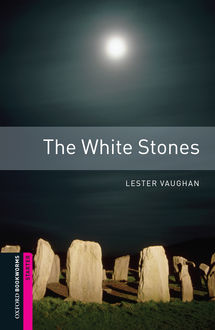 The White Stones, Lester Vaughan