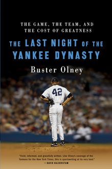 The Last Night of the Yankee Dynasty, Buster Olney