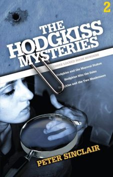 The Hodgkiss Mysteries Volume 2, Peter Sinclair