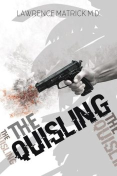 The Quisling, Matrick Lawrence