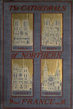 The Cathedrals of Northern France, Milburg Mansfield