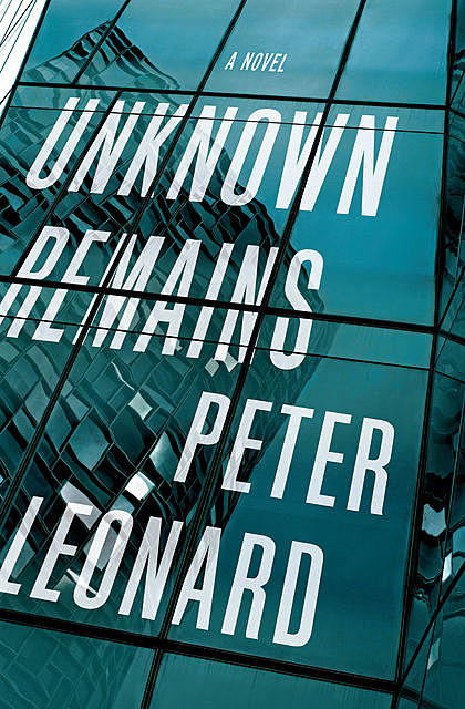 Unknown Remains, Peter Leonard