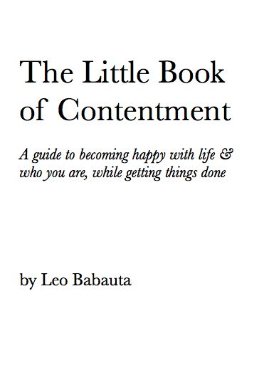 Little Book of Contentment, Leo Babauta
