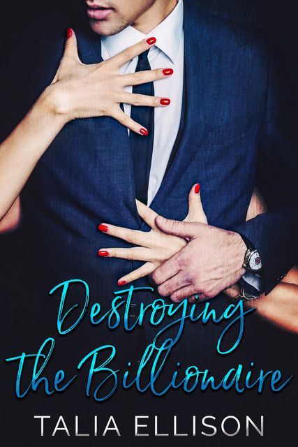 Destroying the Billionaire, Talia Ellison