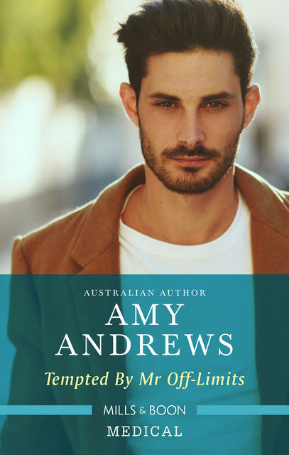 Tempted By Mr. Off-Limits, Amy Andrews
