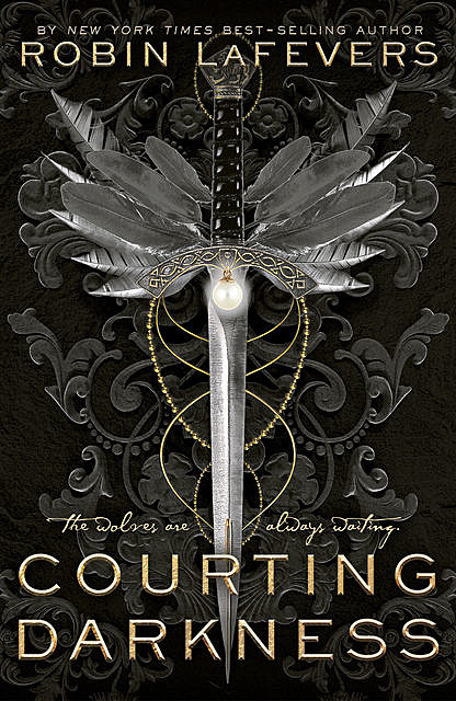 Courting Darkness, Robin Lafevers