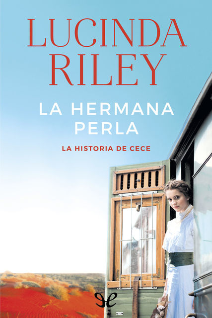 La hermana perla, Lucinda Riley