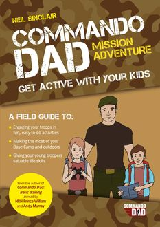 Commando Dad: Mission Adventure, Neil Sinclair