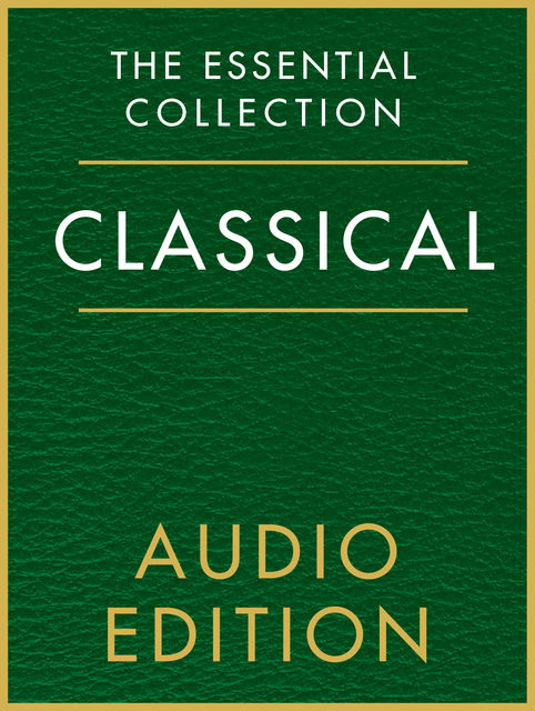 The Essential Collection: Classical Gold, Chester Music