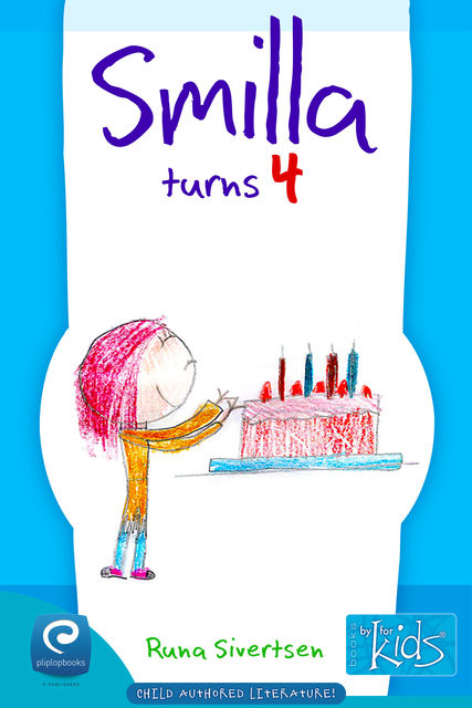 Smilla Turns 4, Runa Sivertsen