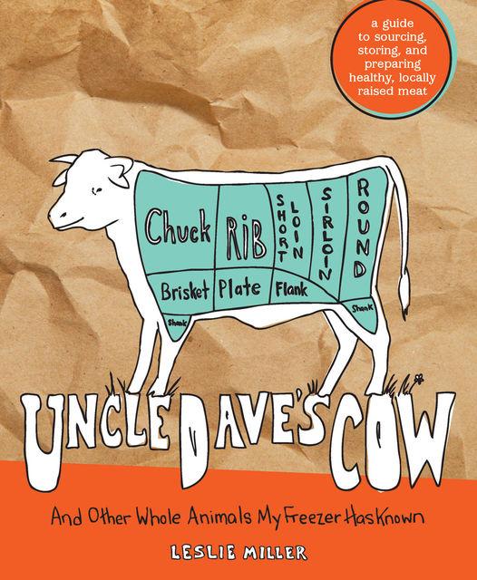 Uncle Dave's Cow, Leslie Miller