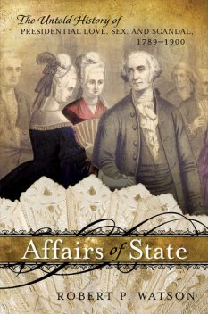 Affairs of State, Robert Watson