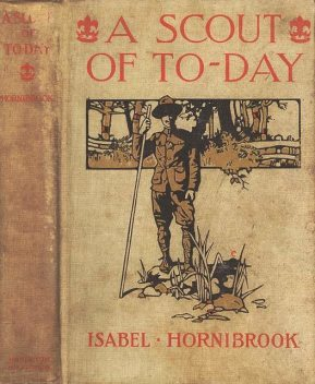 A Scout of To-day, Isabel Hornibrook