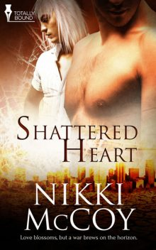 Shattered Heart, Nikki McCoy