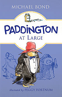Paddington at Large, Michael Bond