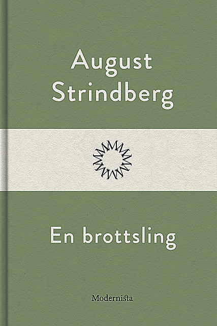 En brottsling, August Strindberg