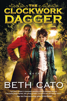 The Clockwork Dagger, Beth Cato