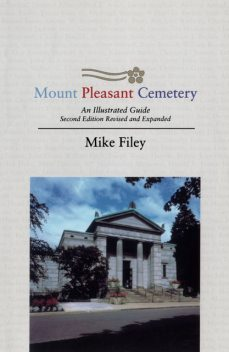 Mount Pleasant Cemetery, Mike Filey