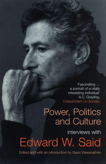 Power, Politics, and Culture, Edward Said