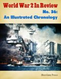 World War 2 In Review: An Illustrated Chronology, Merriam Press