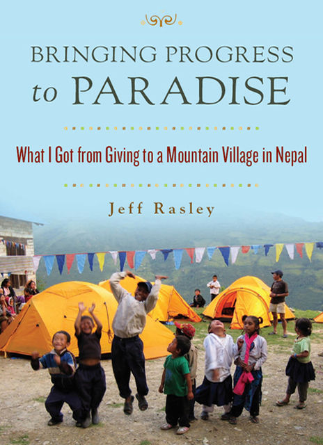 Bringing Progress to Paradise, Jeff Rasley
