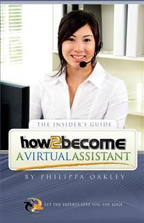 How To Become A Virtual Assistant, Philippa Oakley