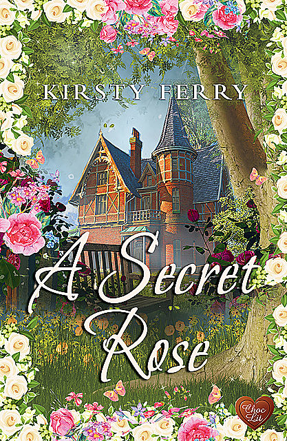 A Secret Rose, Kirsty Ferry