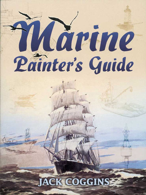 Marine Painter's Guide, Jack Coggins