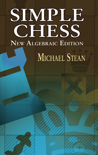 Simple Chess, Michael Stean