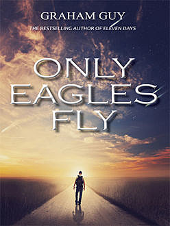 Only Eagles Fly, Graham Guy