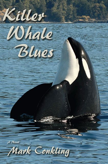 Killer Whale Blues, Mark Conkling