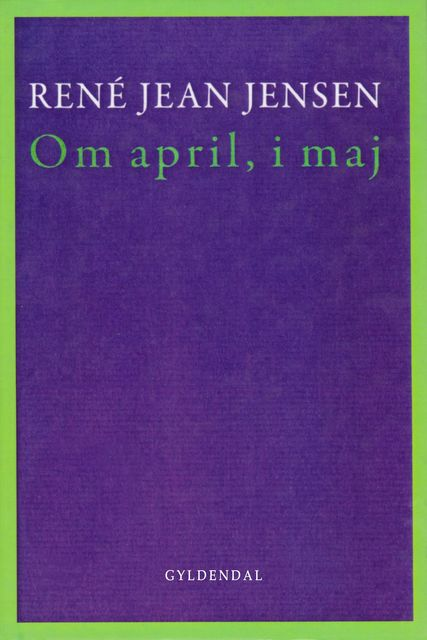 Om april, i maj, René Jean Jensen
