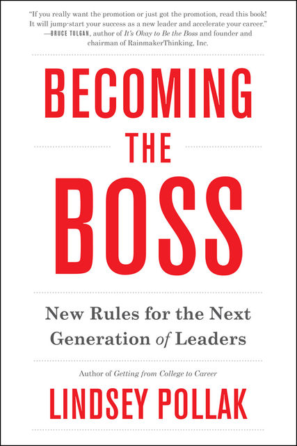 Becoming the Boss, Lindsey Pollak