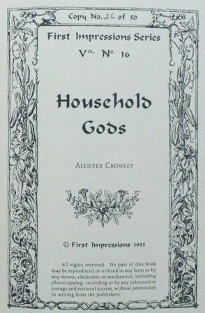 Household Gods, Aleister Crowley