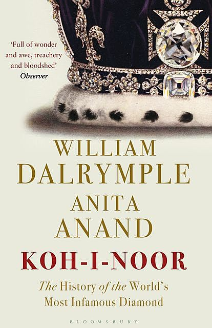 Koh-i-Noor, William Dalrymple, Anita Anand