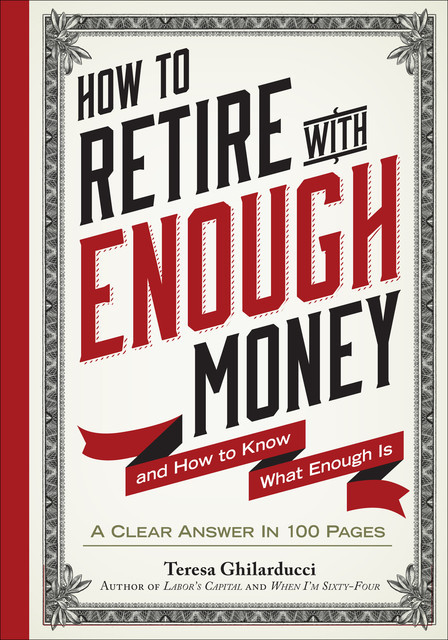 How to Retire with Enough Money, Teresa Ghilarducci