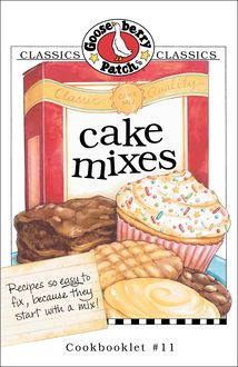 Cake Mixes Cookbook, Gooseberry Patch