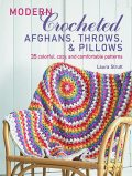 Modern Crocheted Afghans, Throws, and Pillows (US), Laura Strutt