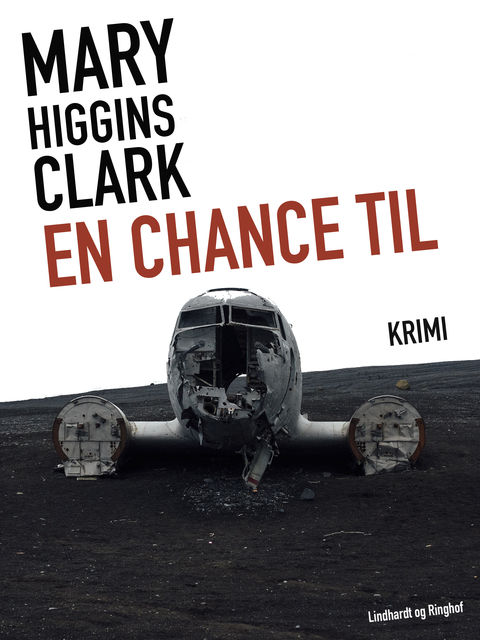 En chance til, Mary Higgins Clark