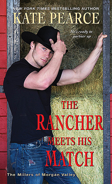 The Rancher Meets His Match, Kate Pearce
