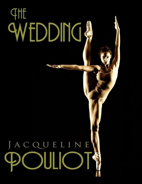 The Wedding, Jacqueline Pouliot