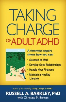 Taking Charge of Adult ADHD, Russell Barkley