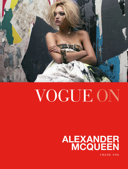 Vogue on Alexander McQueen, Chloe Fox